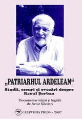RAOUL SORBAN, Patriarhul ardelean (micsorata)